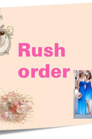 Rush order for prom dress